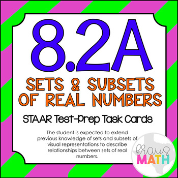 8.2A: Sets and Subsets of Real Numbers STAAR Test-Prep Task Cards