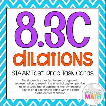 8.3C: Dilations on Coordinate Planes STAAR EOC Test-Prep T