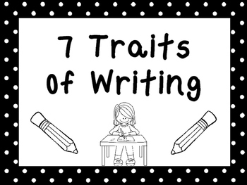 8 Black and White 7 Traits of Writing Printable Posters/An