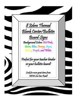 8 Blank Center/Wall/Bulletin Board Signs (Zebra Multi-Colo
