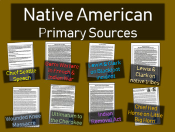 "8 ""Common-Core-Ready"" Native American Primary Source Bundl"