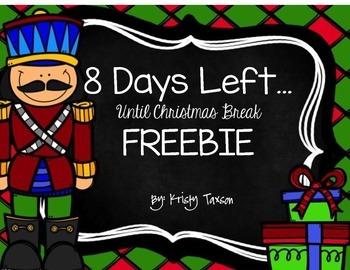 8 Days Left (until Christmas Break) FREEBIE