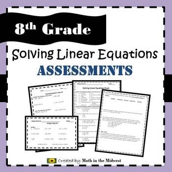 8.EE.C.7 Solving Linear Equations Assessments