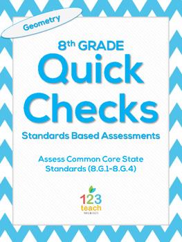 8.G.1-8.G.4 Geometry Common Core Quick Check Mini Assessments