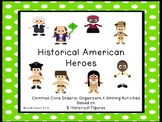Historical American Heroes: Common Core Aligned Matrices/W