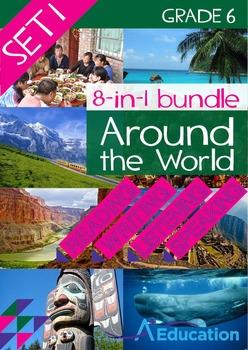 8-IN-1 BUNDLE- Around the World (Set 1) – Grade 6