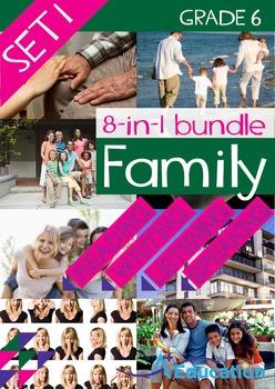 8-IN-1 BUNDLE- Family (Set 1) – Grade 6