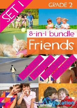 8-IN-1 BUNDLE- Friends (Set 1) - Grade 2