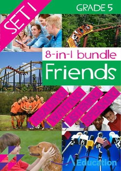 8-IN-1 BUNDLE- Friends (Set 1) - Grade 5