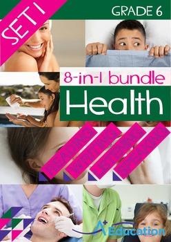 8-IN-1 BUNDLE - Health (Set 1) - Grade 6