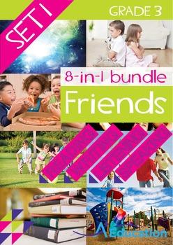 8-IN-1 BUNDLE- Friends (Set 1) - Grade 3