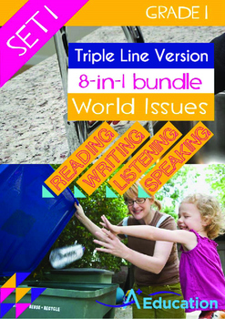 8-IN-1 BUNDLE- World Issues (Set 1) - Grade 1 ('Triple-Tra