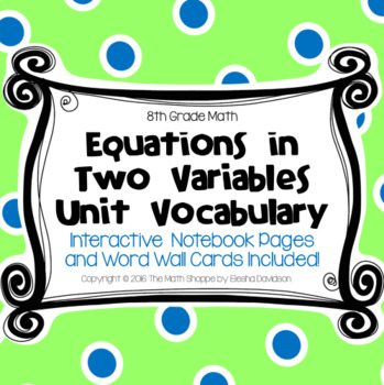 8 Math Vocabulary: EQUATIONS IN TWO VARIABLES (Word Wall a