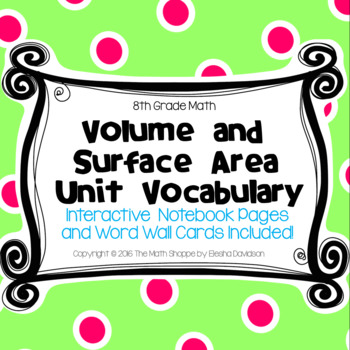 8 Math Vocabulary: VOLUME AND SURFACE AREA (Word Wall and