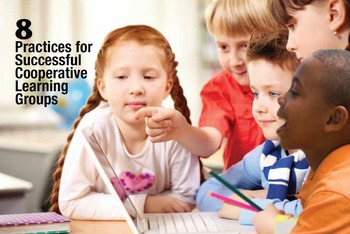 8 Practices for Successful Cooperative Learning Groups