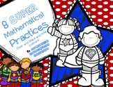 8 SUPER Mathematical Practices --Posters and Exit Slips to