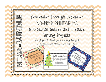 8 Seasonal NO PREP Guided & Creative Writing Projects- MEG