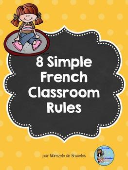 8 Simple French Classroom Rules – 8 Règles Simples pour la