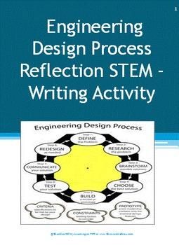 Engineering Design Process Reflection STEM – Writing Activity