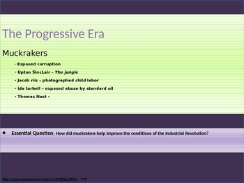8. The Progressive Era - Lesson 2 of 7 - Muckrakers