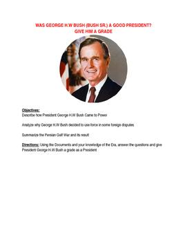 80s / 90s: George H.W Bush (Bush Sr.) Presidency: Was he G