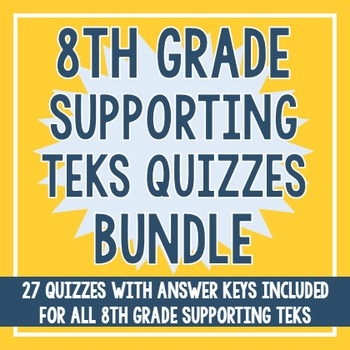 8th Grade ALL Supporting TEKS BUNDLE!