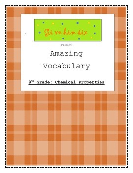 8th Grade Chemical Properties Vocabulary Packet