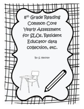 8th Grade Reading Common Core Assessment