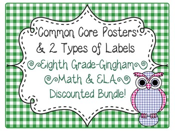 8th Grade Common Core CCSS Labels and Posters Math and ELA