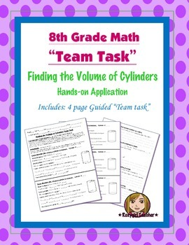 8th Grade Common Core Math {Team Task} ~ Volume of a Cylin