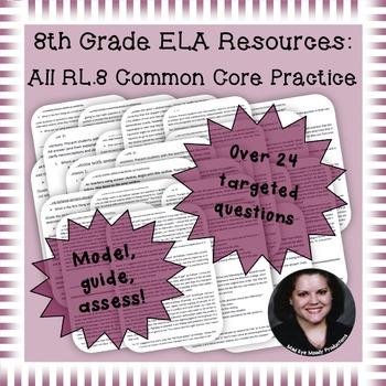8th Grade Common Core Practice ALL RL.8 Standards