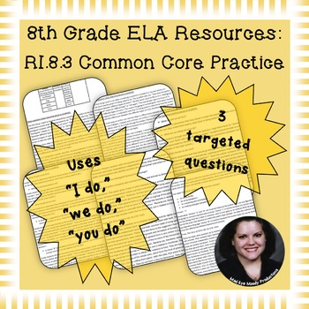 8th Grade Common Core Practice - RI.8.3 - 3-5 mini-lessons