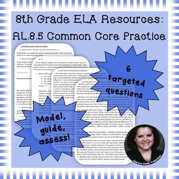 8th Grade Common Core Practice - RL.8.5 - 3-5 mini-lessons