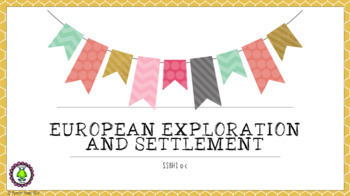8th Grade GSE NEW European and Exploration and Settlement