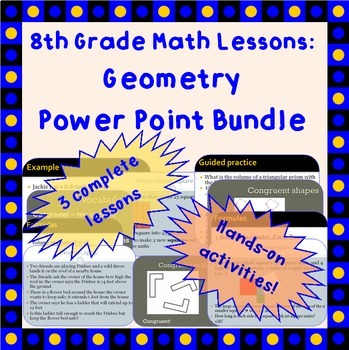 8th Grade Geometry - Power Point Lessons Bundle