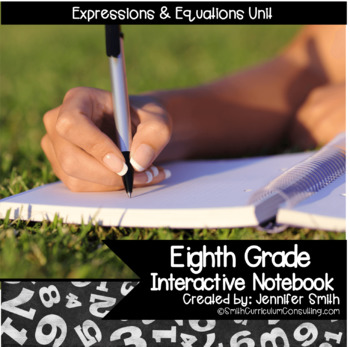 Eighth Grade Interactive Notebook Unit- Expressions and Equations