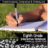 Eighth Grade Interactive Notebook- Transformations, Congru