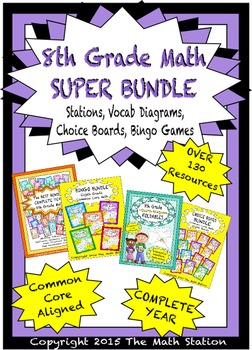 8th Grade Math SUPER BUNDLE -Stations, Choice Boards, Voca