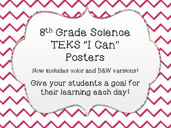 """8th Grade Science """"I Can"""" TEKS Posters"""