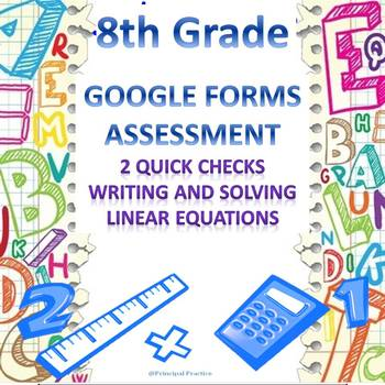 8th Grade Solving Linear Equations 2 Quick Checks Google F
