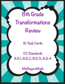 8th Grade Transformations Review