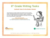 8th Grade Writing Tasks - Authentic Tasks for the Modern Student