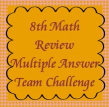 8th Math Review Game, Multiple Answer Challenge, TCAP Revi