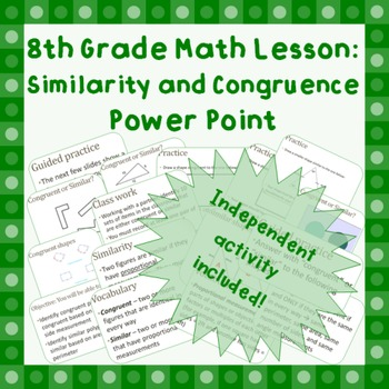 8th grade Similarity & Congruence Geometry Power Point Pre