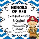 9/11 Emergent Reader & Centers