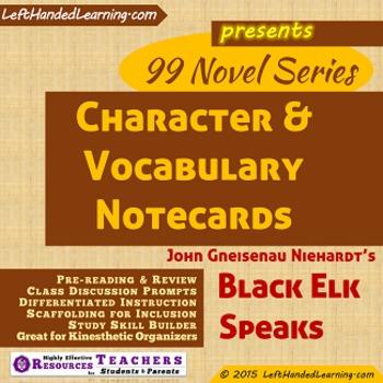 {99 Novel} Black Elk Speaks Character & Vocabulary notecar