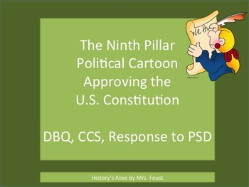 9th Pillar - Political Cartoon Approving U.S. Constitution DBQ