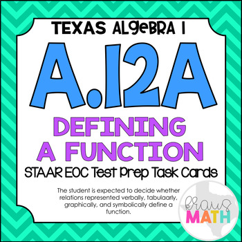 A.12A: Defining a Function STAAR EOC Test-Prep Task Cards!