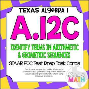 A.12C: Recursive Formula for Sequences STAAR EOC Test-Prep