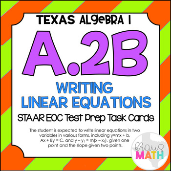 A.2B: Writing Linear Equations (Point & Slope) STAAR EOC T